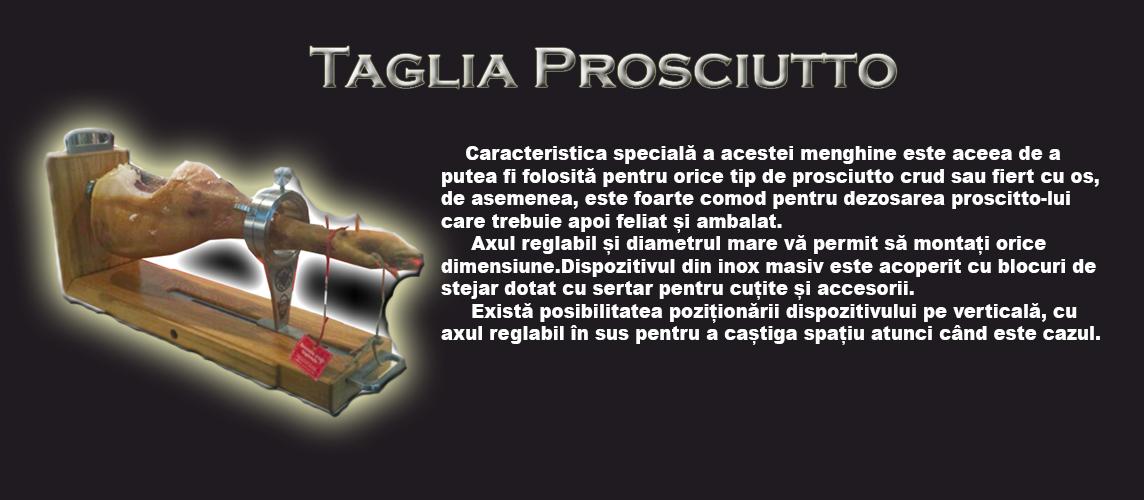 Taglia  Prosciutto